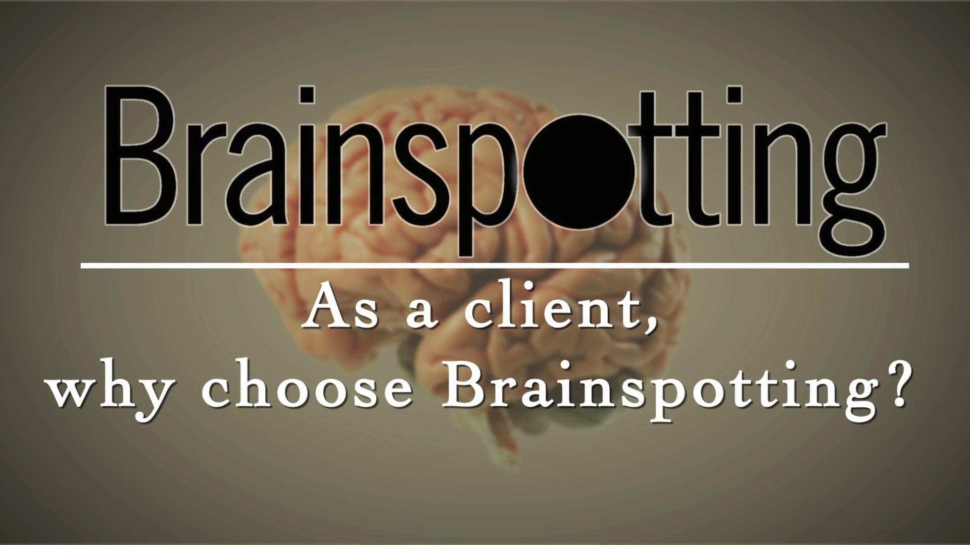 Why choose Brainspotting?